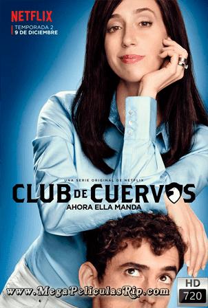 Club De Cuervos Temporada 2 [720p] [Latino] [MEGA]