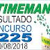 Resultado da Timemania concurso 1225 (30/08/2018) ACUMULOU!!!