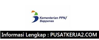 Lowongan Kerja Terbaru S1 Kementrian PPN/Bappenas Januari 2020