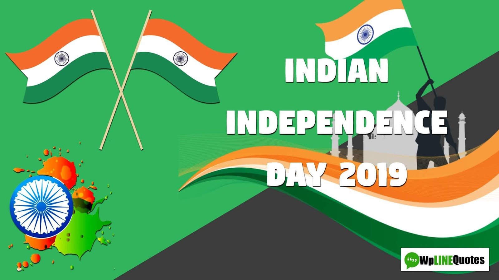 (New) Happy Independence Day India Quotes, Wishes, Speech, SMS, Status, Images, Messages 15 August 2019
