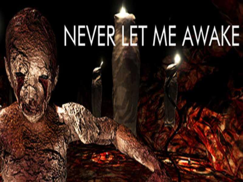 Never Let Me Awake Game Free Download For PC Laptop Setup