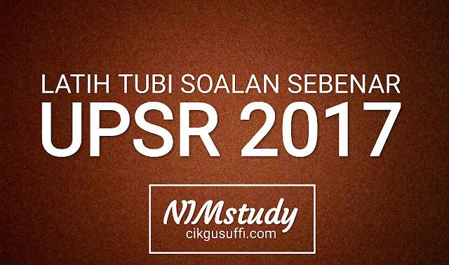 NIMstudy2017  set ulangkaji soalan sebenar UPSR 2017