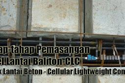 Tahap-tahap Pemasangan Panel Lantai Baliton-CLC (Balok Lantai Beton - Cellular Lightweight Concrete)