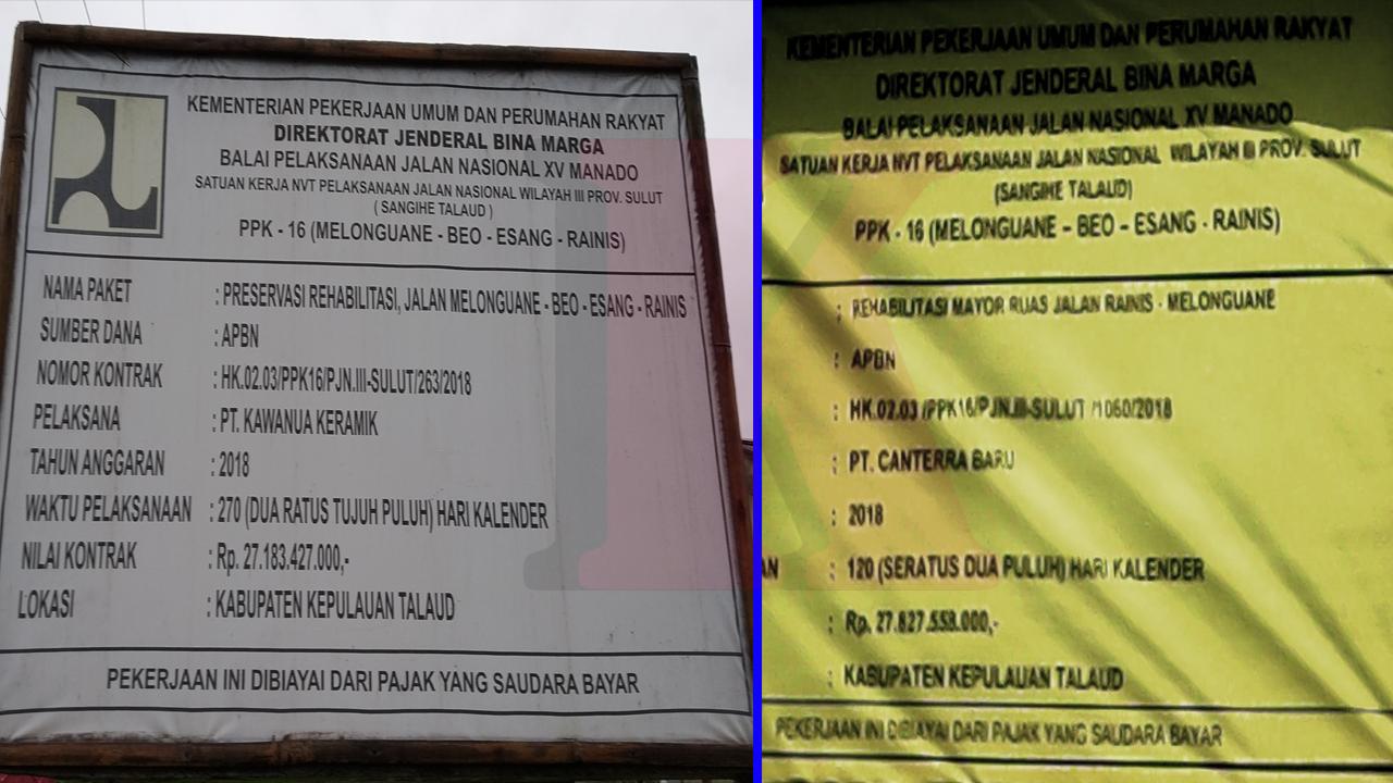 Papan Proyek preservasi pehabilitasi dan pehabilitasi mayor ruas jalan Melonguane - Beo - Esang - Rainis di Kabupaten kepulauan Talaud 2018