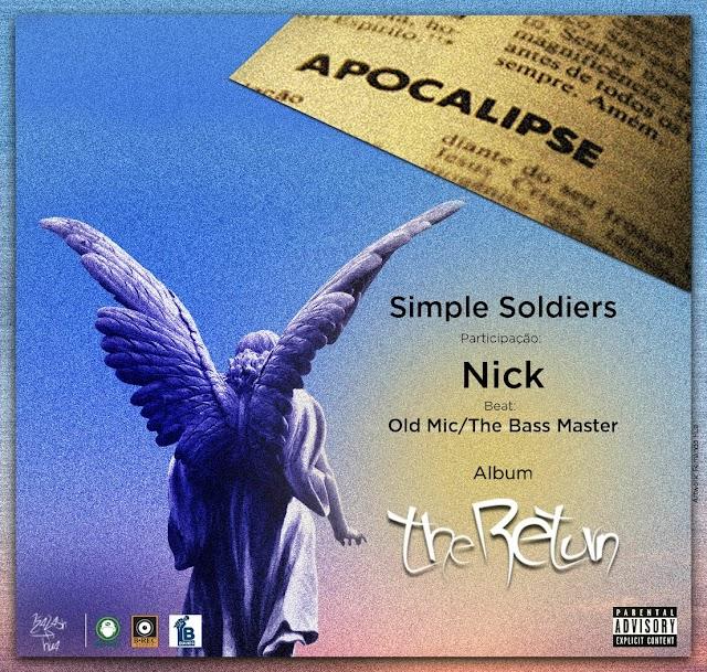 Simple Soldiers - Apocalipse (Feat. Nick) [Prod. Old Mic] [Rap Hip Hop] (2020)