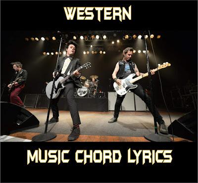Kumpulan Chord + Lyrics [WESTERN] - MyFourTen 4G Hobbies