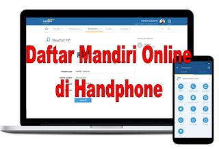 Cara Daftar Mandiri Online di Handphone