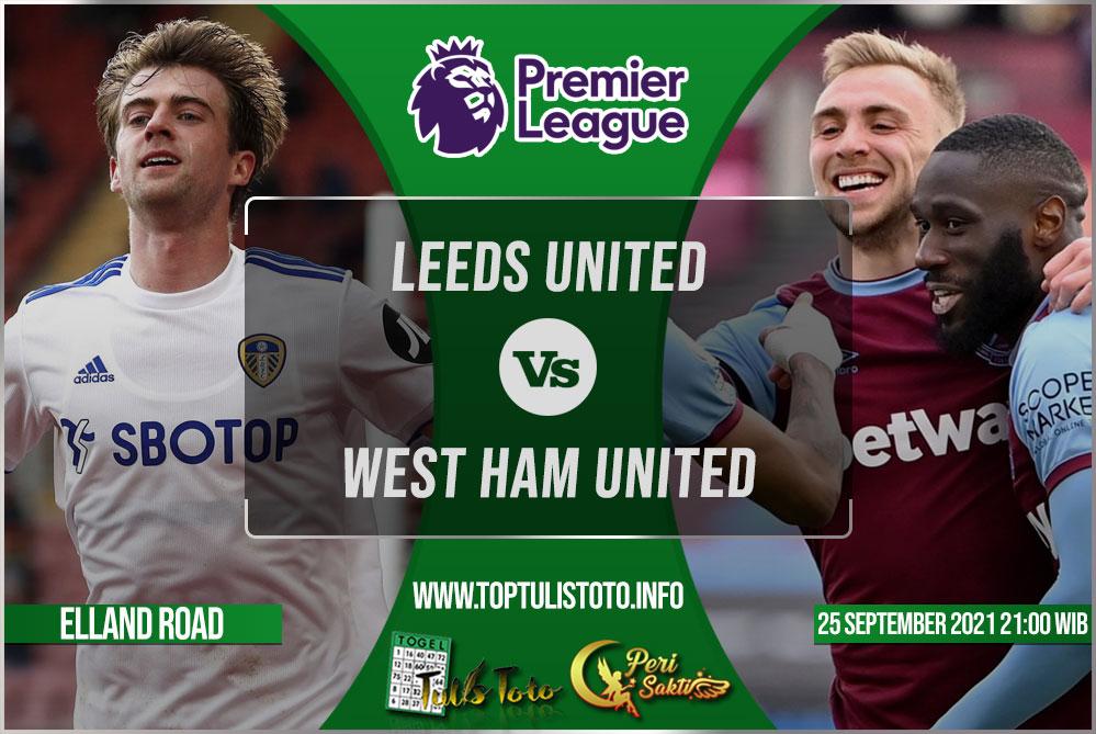 Prediksi Leeds United vs West Ham United 25 September 2021