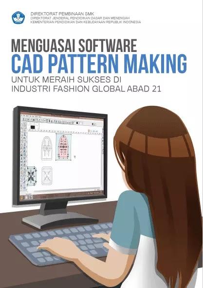 Modul Pembelajaran Menguasai Software CAD Pattern Making untuk SMK