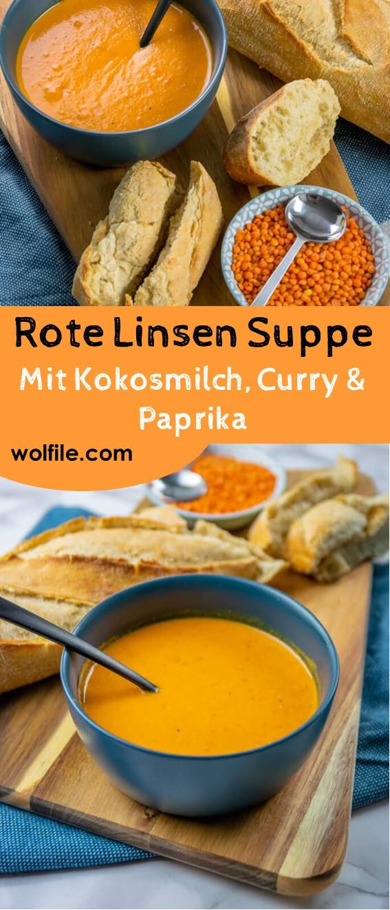ROTE LINSEN SUPPE – MIT KOKOSMILCH, CURRY UND PAPRIKA #Frühling #Herbst #Herzhaftes #Lieblingsrezepte #Meist geklickt #Partyfood #Suppen & Eintöpfe #Vegetarische #RezepteWinter