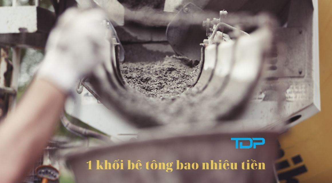 1-khoi-be-tong-tuoi-bao-nhieu-tien