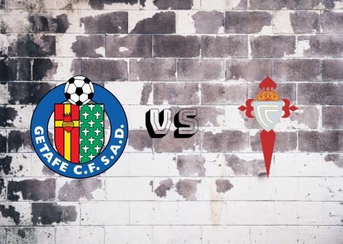 Getafe vs Celta de Vigo  Resumen