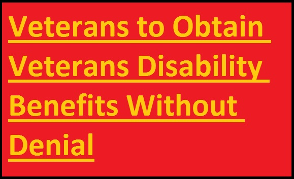 guide-for-veterans-to-obtain-veterans-disability-benefits