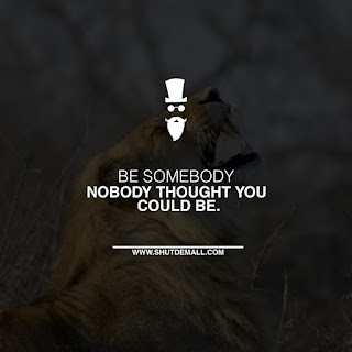 be-somebody-quotes