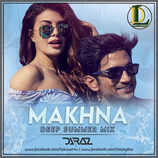 Makhna Drive Deep Summer Remix DJ Raz