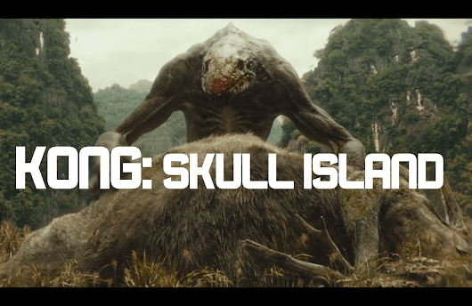 "KONG: SKULL ISLAND ""RISE OF THE KING"" TRAILER"