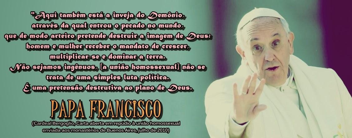 Papa Francisco Condena A União Gay Regozija Te Com A Verdade