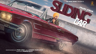 Presenting Sliding Car lyrics penned by Lovedeep. Latest Punjabi song Sliding Car sung by Prabh Joban & music also given by Prabh Joban