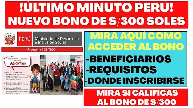 Nuevo bono de 300 soles: Programa Contigo