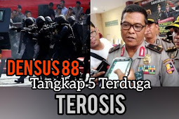 Densus 88 Tangkap 5 Terduga Teroris