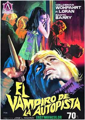El Vampiro de la autopista (1970) una película dirigida por Jose Luis Madrid