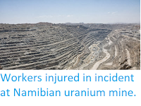 http://sciencythoughts.blogspot.co.uk/2013/12/workers-injured-in-incident-at-namibian.html