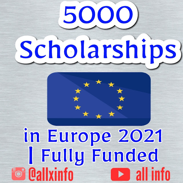 5000 Scholarships in Europe 2021 | Fully Funded