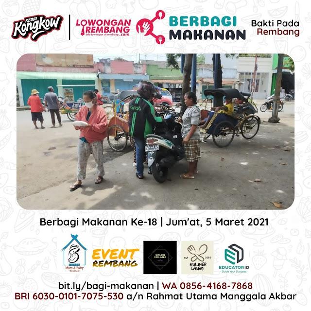 Dokumentasi Berbagi Makanan Ke-18 Dari Kedai Kongkow Rembang Dan Lowongan Rembang