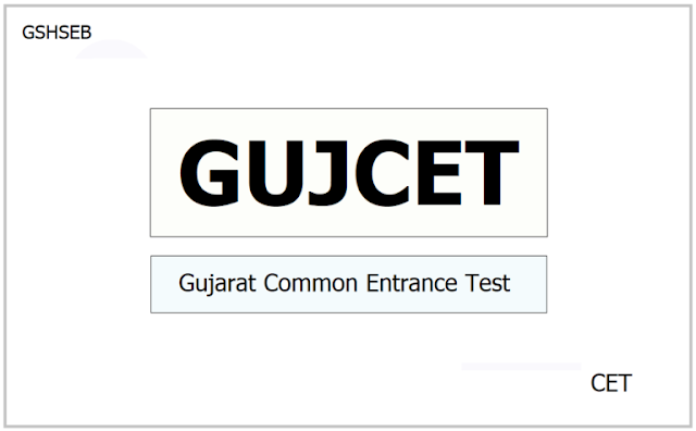 GUJCET notification 2022-2023, apply online last date at gujcet.gseb.org