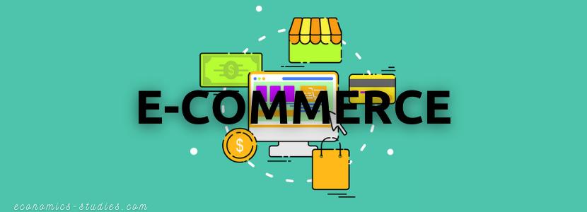 Pengertian E Commerce dan Jenisnya