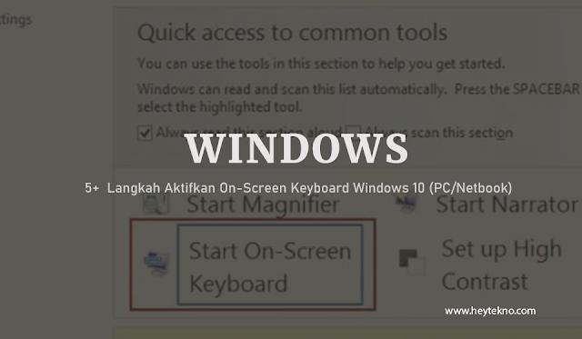 5+  Langkah-Aktifkan-On-Screen-Keyboard-Windows-10