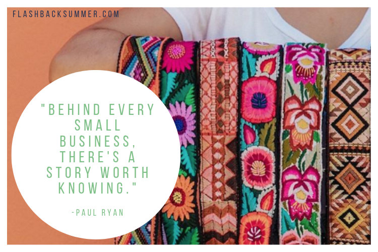 Flashback Summer: Supporting Small Independent Business When You Can't Afford the Products