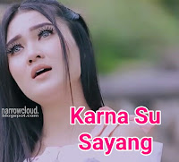 Download lagu Nella Kharisma karna su sayang mp3 cover