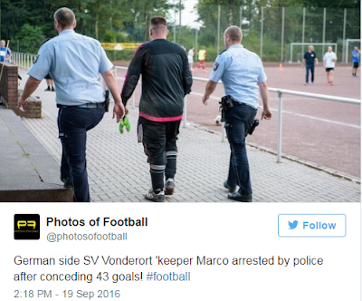 German football goalkeeper concedes 43 goals in 1 match — and is swiftly arrested by police