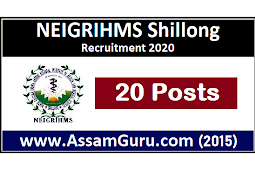 NEIGRIHMS Shillong Recruitment 2020 | Apply for 20 Assistant Professor Posts
