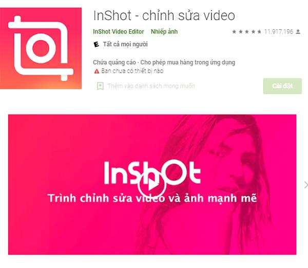 InShot App - Chỉnh sửa video, ghép nhạc vào ảnh tốt nhất trên Android a