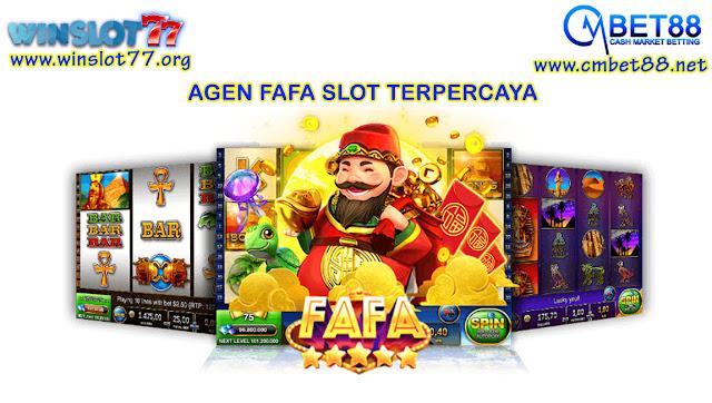 Agen Fafa Slot Online Terpercaya