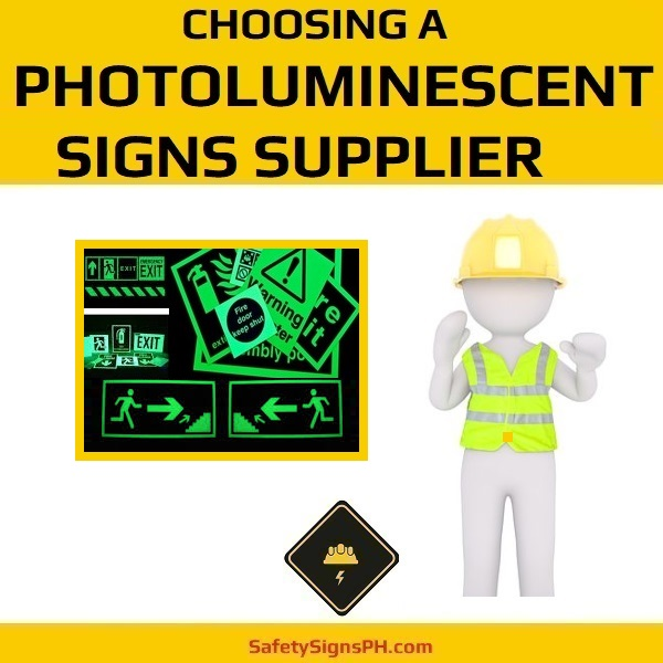 Choosing A Photoluminescent Signs Supplier in the Philippines