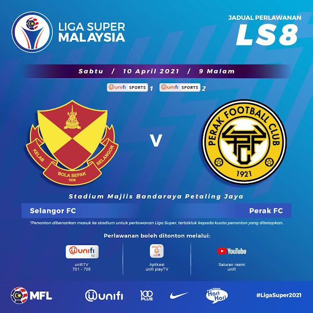 Live Streaming Selangor vs Perak Liga Super 10.4.2021