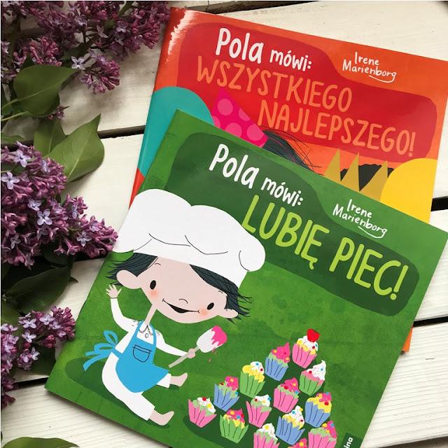 Irene Marienborg - Pola mówi: Lubię piec! // Pola mówi: Wszystkiego najlepszego!
