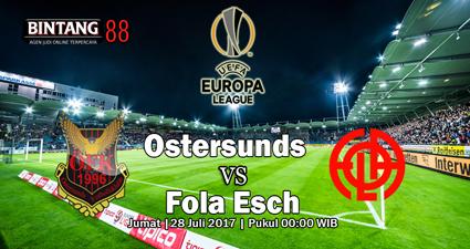 Prediksi Ostersunds vs Fola Esch Jumat, 28 Juli 2017