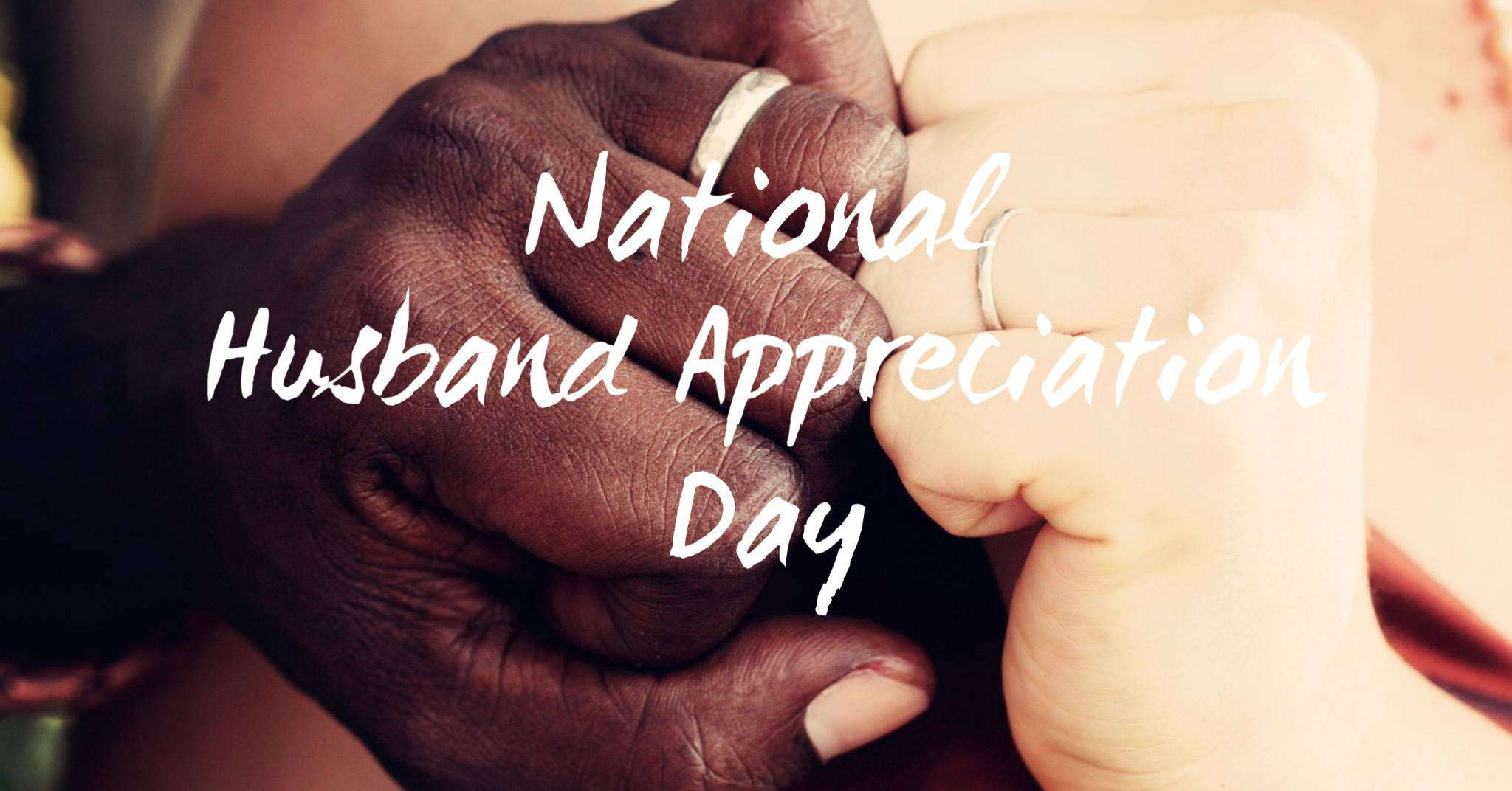 Husband Appreciation Day Wishes