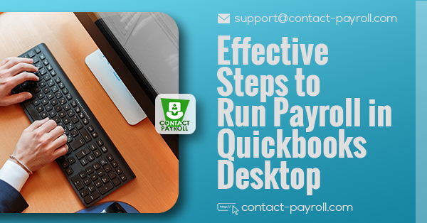 Effective Steps to Run Payroll in Quickbooks Desktop