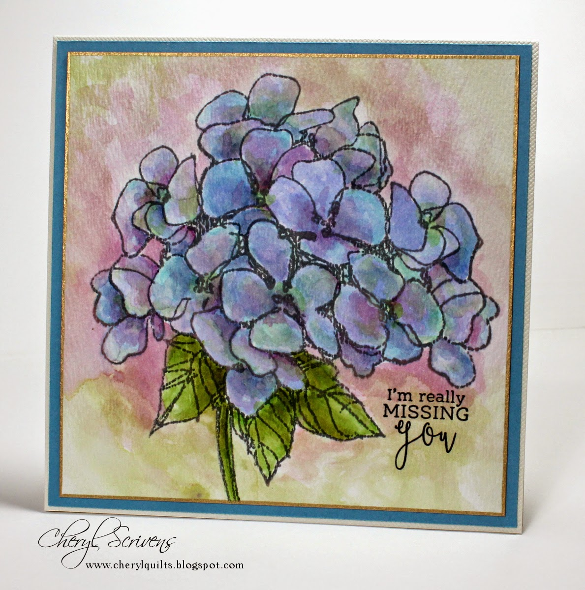 Jumbo Hydrangea by Stampendous, Simply Camellias by Power Poppy for sentiment, Watercoloring with distress inks, Designed by Cheryl Scrivens, CherylQuilts