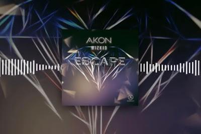 Akon x Wizkid - Escape (Audio MP3)