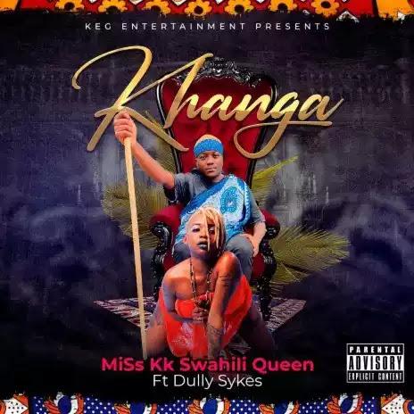 Miss Kk swahili queen ft Dully sykes - Khanga