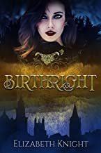 Birthright by Elizabeth Knight