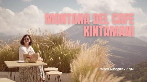 Montana Del Cafe - yang Aesthetic di Kintamani