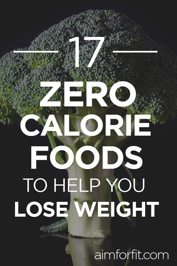 Foods to lose weight quickly. Do you want to lose weight? Burning more calories than you actually eat with these 17 zero calorie foods will get you there. Plus they are quite delicious.