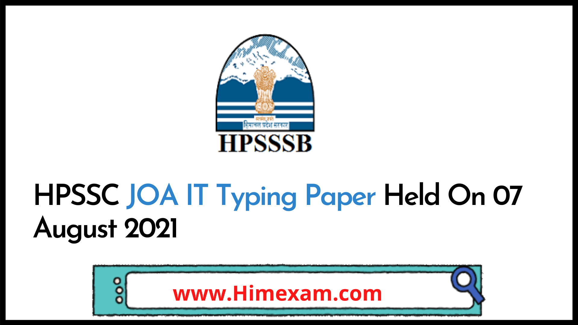 HPSSC JOA IT Typing Paper Held On 07 August 2021